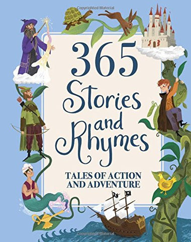 365 Stories and Rhymes (Deluxe Edition): Tales of Action and Adventure (365 Treasury)