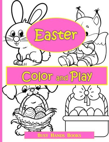Easter Activity Book: Easter Color and Play: Easter Coloring Book for Kids with Activities (Coloring Books for Kids)