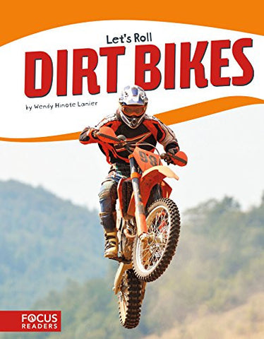 Dirt Bikes (Let's Roll)