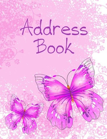 Address Book: Large Print - Pink & Purple Butterflies (Revolutionary NEW User-Friendly Address Book Layout That Puts YOU In Control and Eliminates