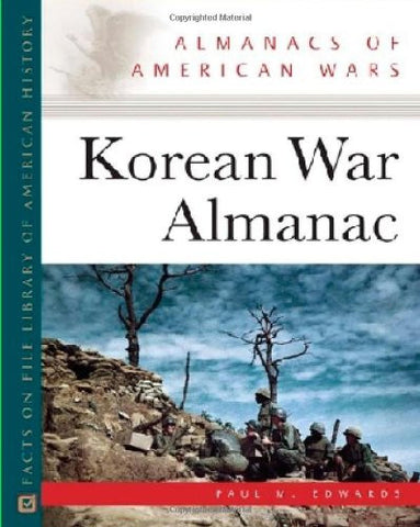 Korean War Almanac (Almanacs of American Wars)