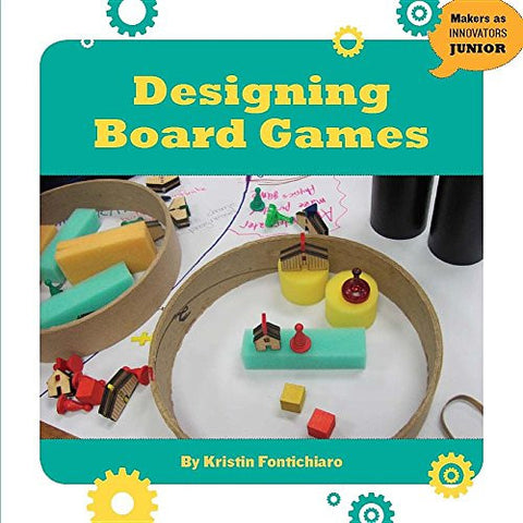 Designing Board Games (Makers as Innovators)
