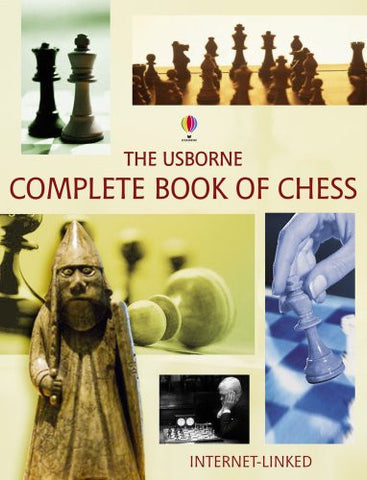 Complete Book of Chess (Usborne Internet-Linked Complete Books)