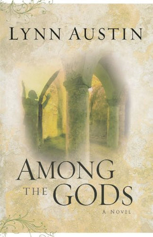 Among the Gods (Chronicles of the Kings #5) (Volume 5)