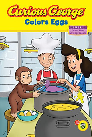 Curious George Colors Eggs Early Reader
