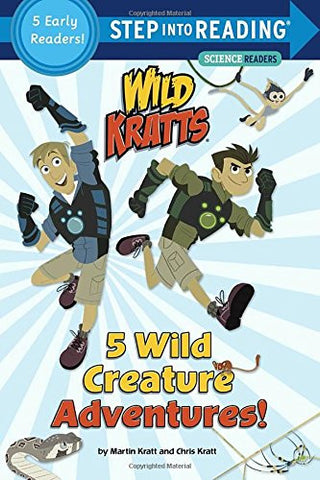5 Wild Creature Adventures! (Wild Kratts) (Step into Reading)