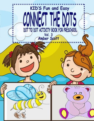 Kids Fun & Easy Connect The Dots - Vol. 3 (Kids Fun Activity Books Series)