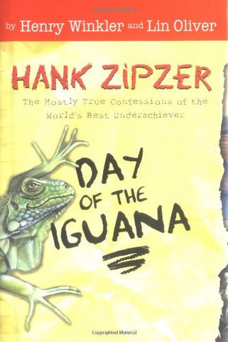 Day of the Iguana (Hank Zipzer: The World's Greatest Underachiever #3)