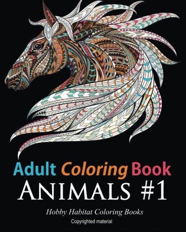 Adult Coloring Books: Animals: 45 Stress Relieving Animal Coloring Designs (Stress Relief Coloring Books) (Volume 2)