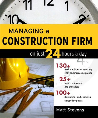 Managing a Construction Firm on Just 24 Hours a Day (P/L Custom Scoring Survey)