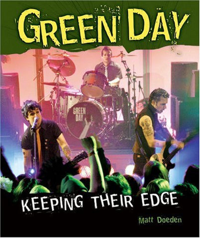 Green Day: Keeping Their Edge (Gateway Biographies)