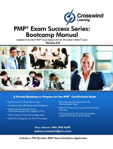 PMP Exam Success Series: Bootcamp Manual (with Exam Sim App)