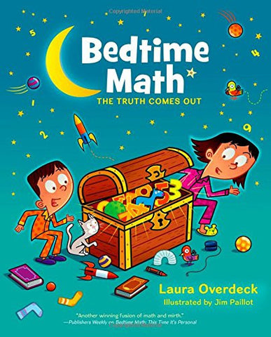 Bedtime Math: The Truth Comes Out (Bedtime Math Series)