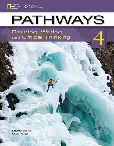 Pathways 4: Reading, Writing, & Critical Thinking