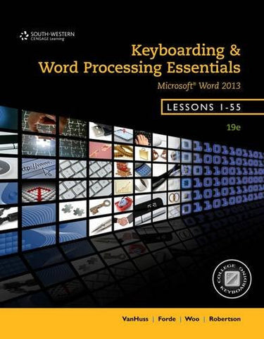 Keyboarding and Word Processing Essentials, Lessons 1-55, Spiral bound Version