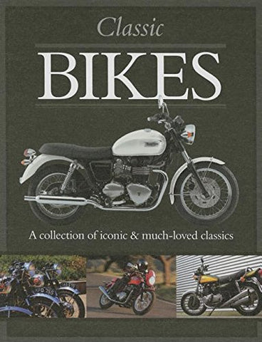 Classic Bikes (Classic Cars and Bikes Collection)