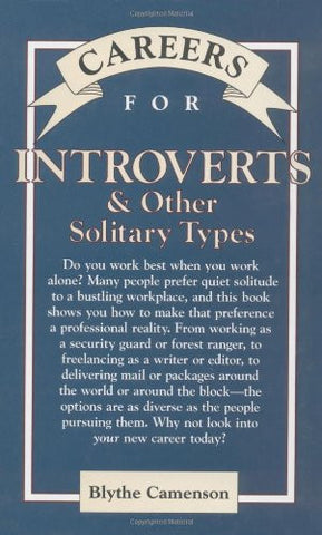Careers for Introverts & Other Solitary Types, Second ed. (Careers For Series)