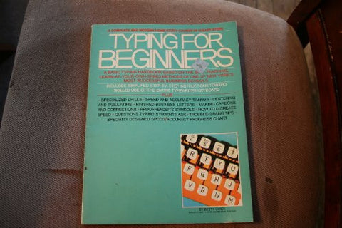 Typing for Beginners: A Basic Typing Handbook Using the Self-Teaching, Learn-at-Your-Own-Speed Methods of One of New York's Most Successful Busine