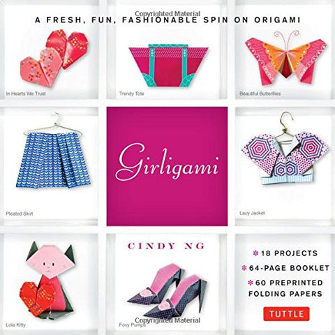 Girligami Kit: A Fresh, Fun, Fashionable Spin on Origami [Origami Kit with Book, 60 Papers, 18 Models]