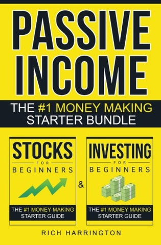 Passive Income: Investing for Beginners & Stocks for Beginners: The #1 Money Making Starter Bundle