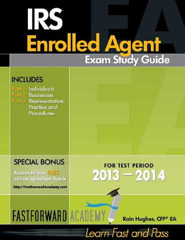 IRS Enrolled Agent Exam Study Guide 2013-2014