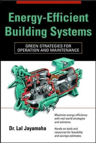 Energy-Efficient Building Systems: Green Strategies for Operation and Maintenance (P/L Custom Scoring Survey)