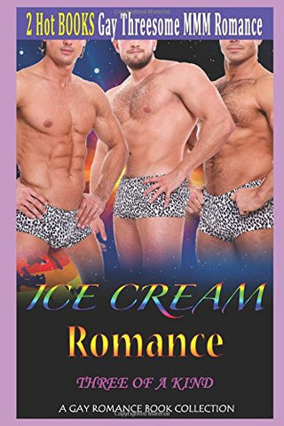 Ice Cream Romance: Three of a Kind