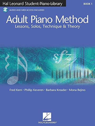 Adult Piano Method - Book 1: Lessons, Solos, Technique, & Theory (Student Piano Library)
