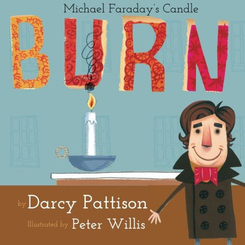 Burn: Michael Faraday's Candle