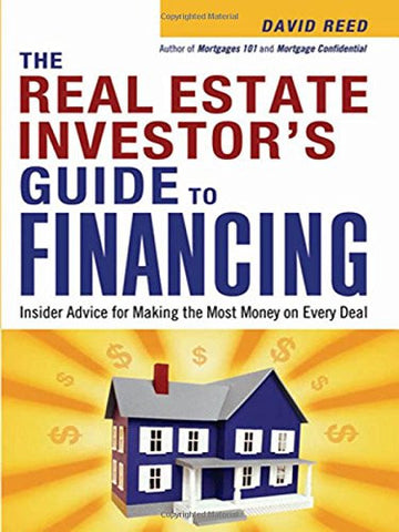 The Real Estate Investor's Guide to Financing: Insider Advice for Making the Most Money on Every Deal (Agency/Distributed)