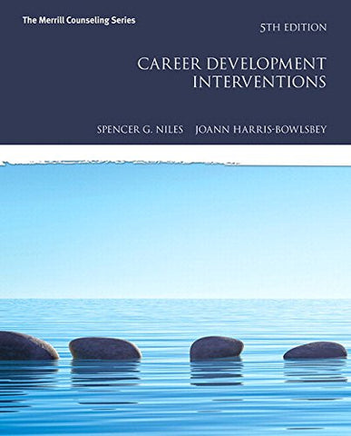 Career Development Interventions with MyCounselingLab with Pearson eText -- Access Card Package (5th Edition) (What's New in Counseling)