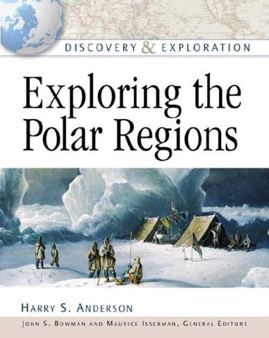 Exploring the Polar Regions (Discovery & Exploration)