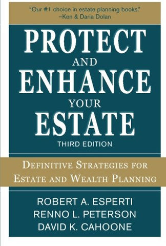 Protect and Enhance Your Estate: Definitive Strategies for Estate and Wealth Planning 3/E (Personal Finance & Investment)