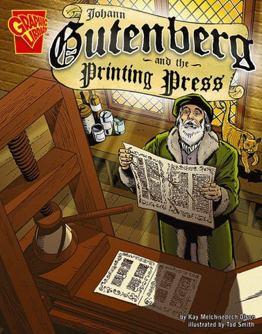 Johann Gutenberg and the Printing Press (Graphic Library)