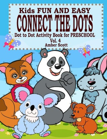 Kids Fun & Easy Connect The Dots - Vol. 4 (Kids Fun Activity Books Series)