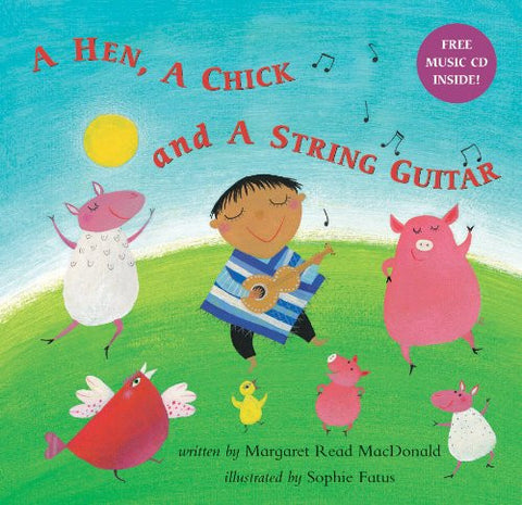 Hen, a Chick and a String Guitar with CD (Audio)
