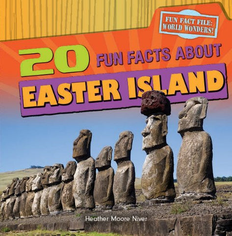 20 Fun Facts about Easter Island (Fun Fact File: World Wonders!)