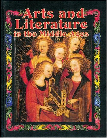 Arts and Literature in the Middle Ages (Medieval World (Crabtree Paperback))