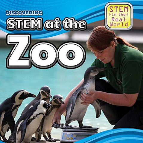 Discovering Stem at the Zoo (Stem in the Real World)