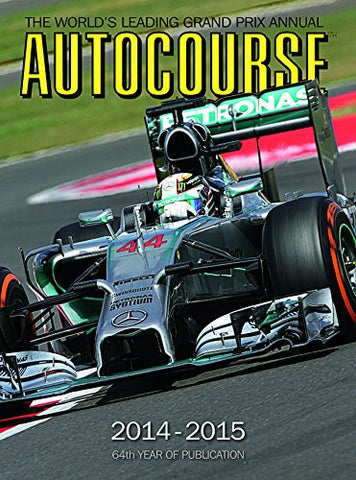 Autocourse 2014-2015: The World's Leading Grand Prix Annual