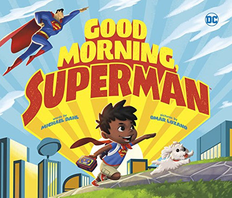 Good Morning, Superman! (DC Super Heroes)