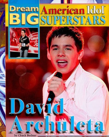 David Archuleta (Dream Big: American Idol Superstars)