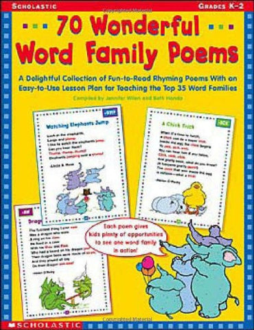 70 Wonderful Word Family Poems: A Delightful Collection of Fun-to-Read Rhyming Poems With an Easy-to-Use Lesson Plan for Teaching the Top 35 Word