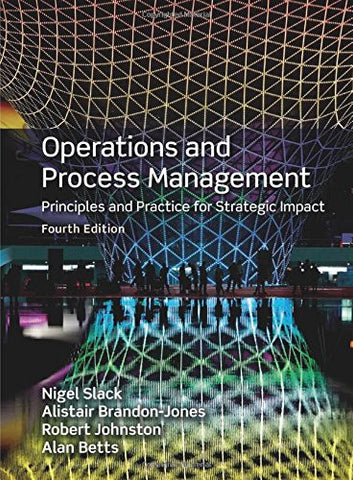 Operations & Process Management, 4th ed.