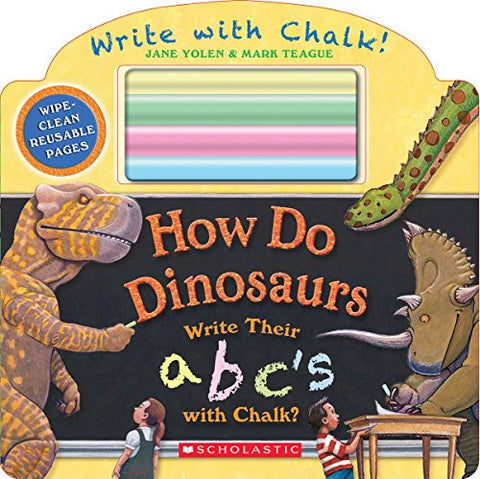 How Do Dinosaurs Write Their ABC's with Chalk?