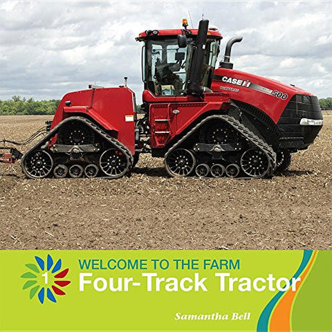 Four-Track Tractor (21st Century Basic Skills Library: Welcome to the Farm)