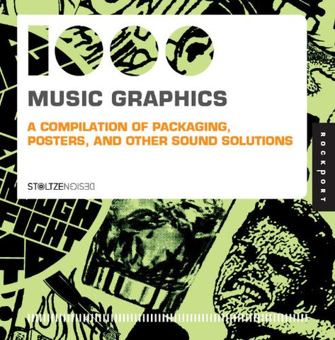 1,000 Music Graphics: A compilation of packaging, posters, and other sound solutions (1000 Series)