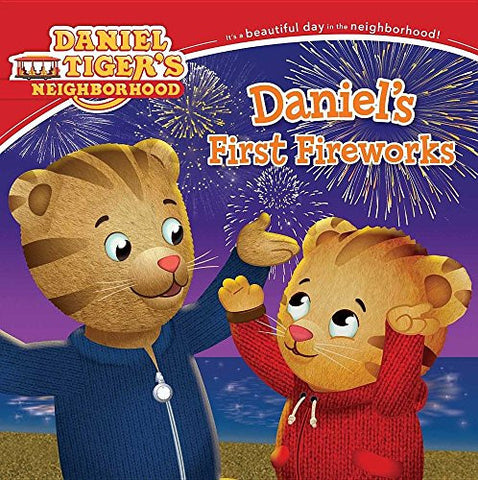 Daniel's First Fireworks (Daniel Tiger's Neighborhood)