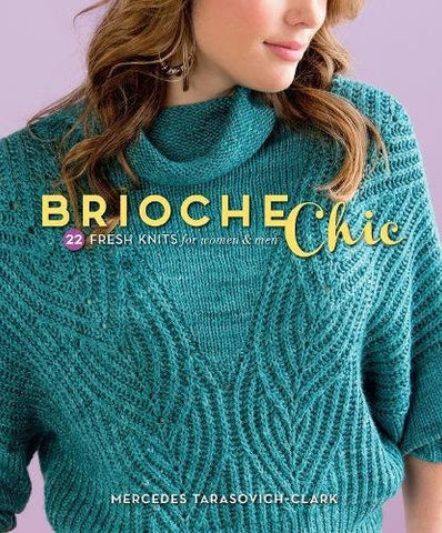 F&W Media Interweave Press, Brioche Chic