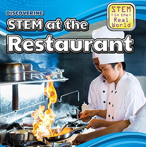 Discovering STEM at the Restaurant (Stem in the Real World)